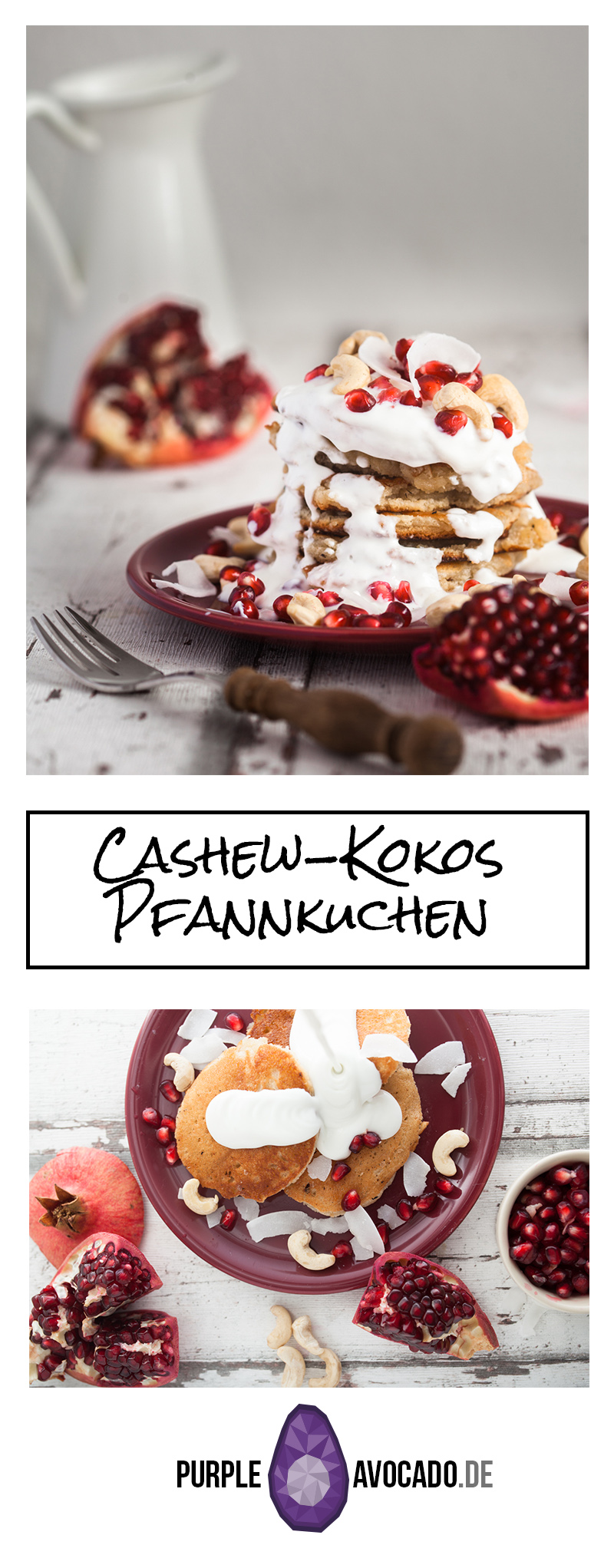 Rezept für Cashewbutter Kokosmilch Pfannkuchen mit einem Quark Kokos Topping, garniert mit Cashewkernen und Granatapfel. Foodstyling und Rezept von Purple Avocado / Sabrina Dietz