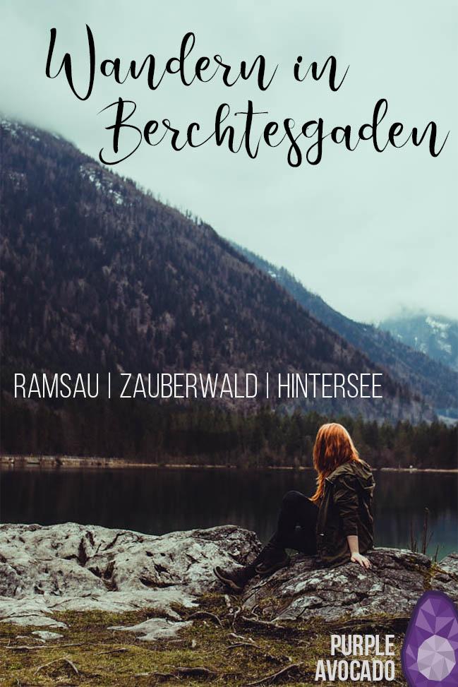 Die erste Wanderung in Berchtesgaden führte mich nach Ramsau zum Hintersee und durch den Zauberwald. Ein malerischer Wanderweg im Berchtesgadener Land. #wandern #tipps #anfänger