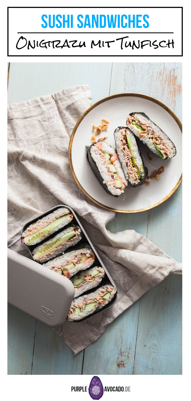 """Sushi für Faule - Japanische Reissandwiches """"Onigirazu"""" mit scharfer Tunfischfüllung"""