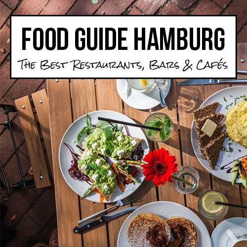 Restaurant Guide Hamburg - Best tips for great restaurants, bars and cafes on Purple Avocado by Sabrina Dietz