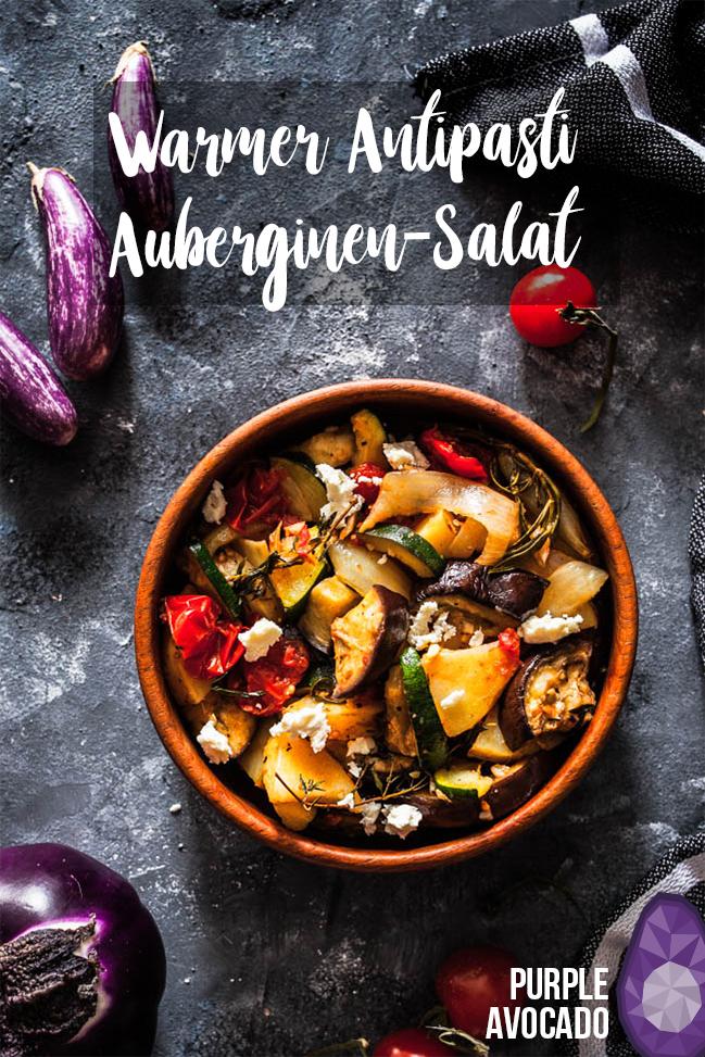 Warmer Antipasti-Auberginensalat mit Zuchini und knusprigen Kartoffeln. #sommersalat #warmer #salat #sommersalat #sommerrezept #vegan #vegetarisch #antipasti #foodstyling #foodphotography